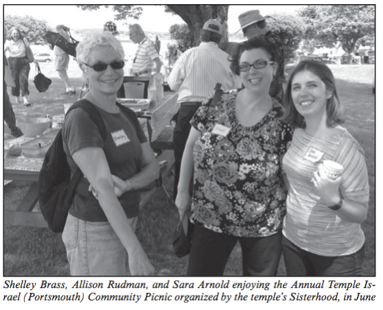 Shelley Brass, Allison Rudman, and Sara Arnold enjoying the Annual Temple Israel (Portsmouth) Community Picnic organized by the temple's sisterhood, in June