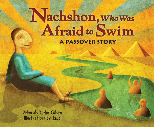 "Nachshon Who Was Afraid to Swim: ""J Pesach Cohen"""