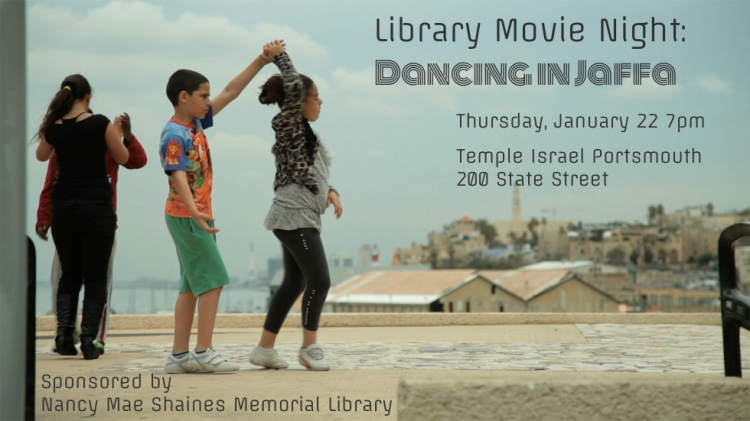 Dancing in Jaffa: Thursday, January 22 7pm @Temple Israel Portsmouth