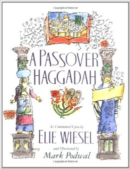 A Passover Haggadah by Elie Wiesel