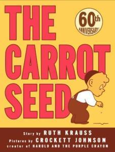 Carrot Seed, Ruth Krauss