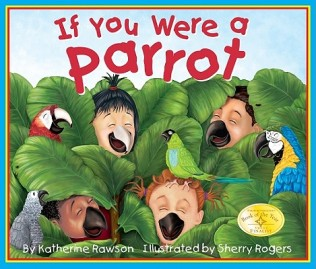 If You Were A Parrot, Katherine Rawson